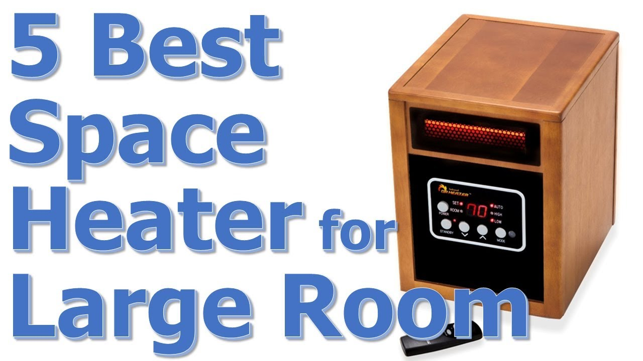 Best Large Room Space Heater
