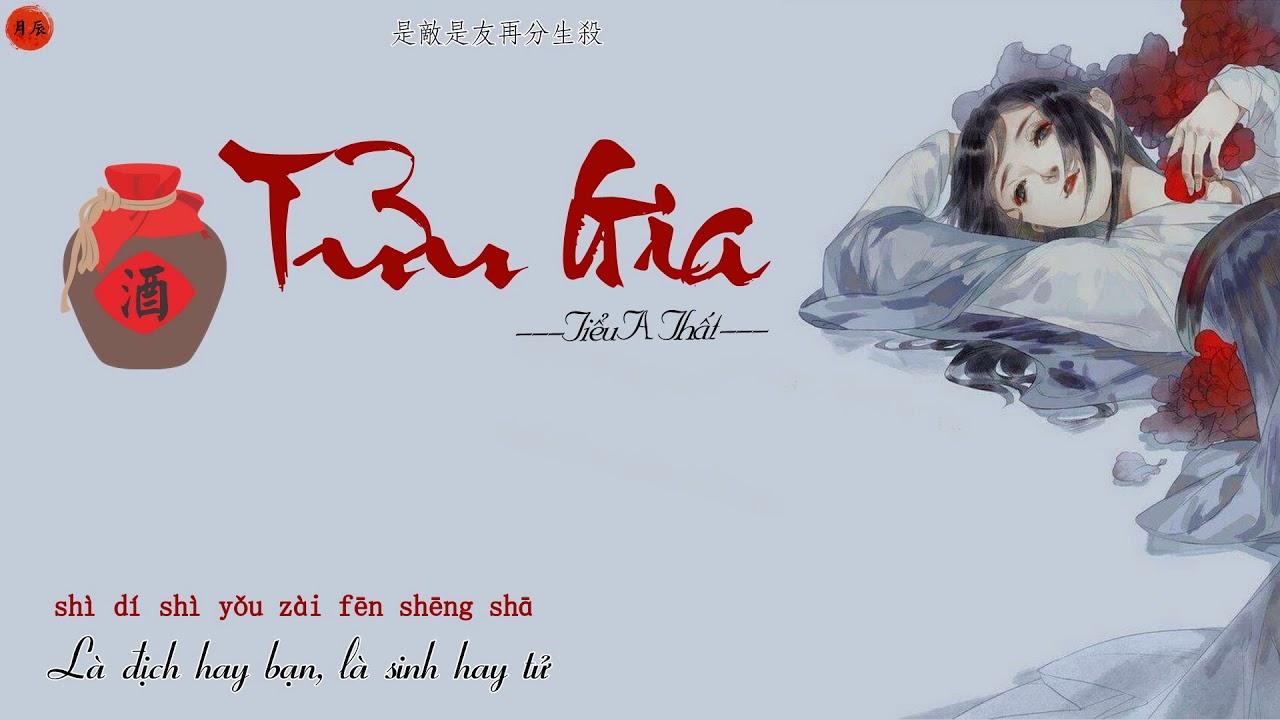 【Vietsub + Pinyin】Tửu Gia/酒家 - Tiểu A Thất/小阿七 + cover Phân Phân/芬芬