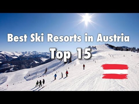 Top 15 Best Ski Resorts In Austria, 2019