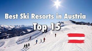 Ski Austria - Top 15 Best Ski Resorts In Austria, 2019