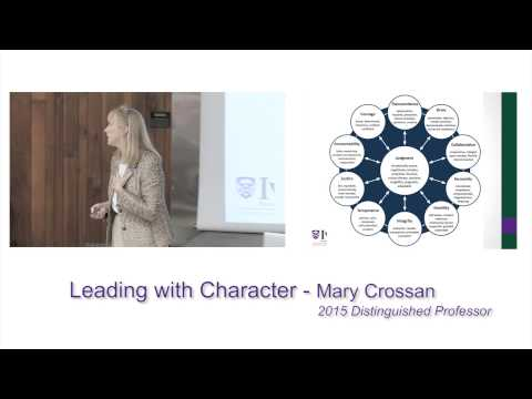 Leading with Character - Mary Crossan, Distinguished University Professor
