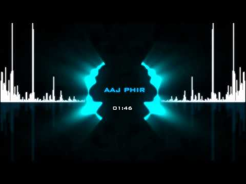 Aaj Phir - Hate Story 2 : Arijit Singh,Samira Koppikar