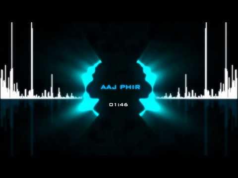 Aaj Phir - Hate Story 2 : Arijit Singh,Samira Koppikar Mp3