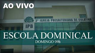 AO VIVO Escola Dominical 03/10/2021 #3ipbcolatina #live