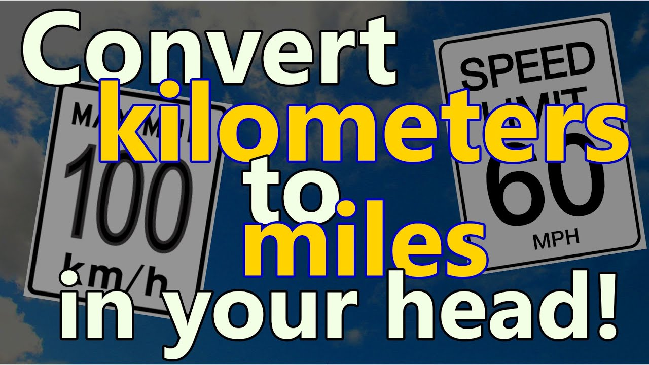 Miles And More Questions How To Convert Kilometers To Miles In Your Head