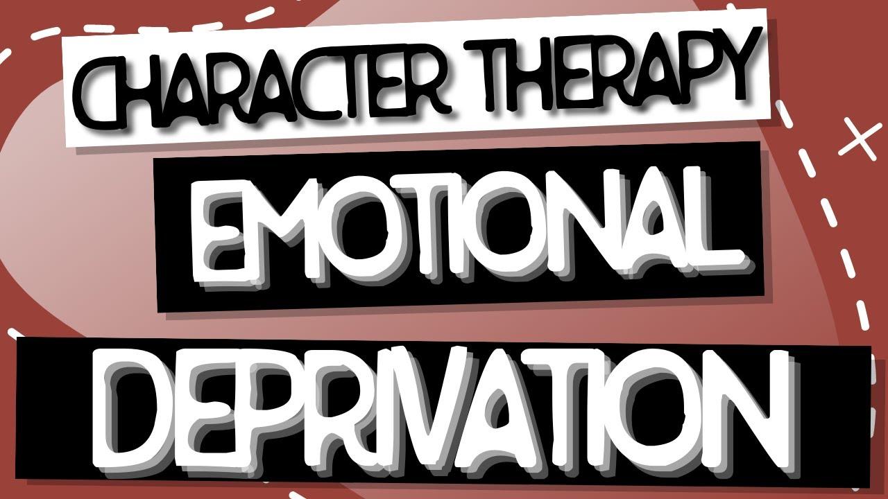 Video: Emotional Deprivation