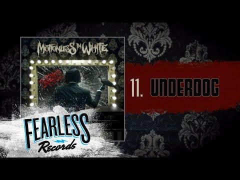 Motionless In White - Underdog (Track 11)