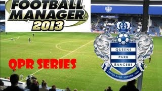 Football Manager 13 - QPR Series - Episode 63