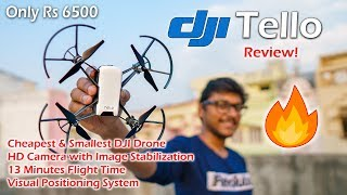 DJI Tello Review | Cheapest DJI Drone with HD Camera !!