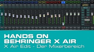 Hands On Behringer X Air - Der Mixerbereich