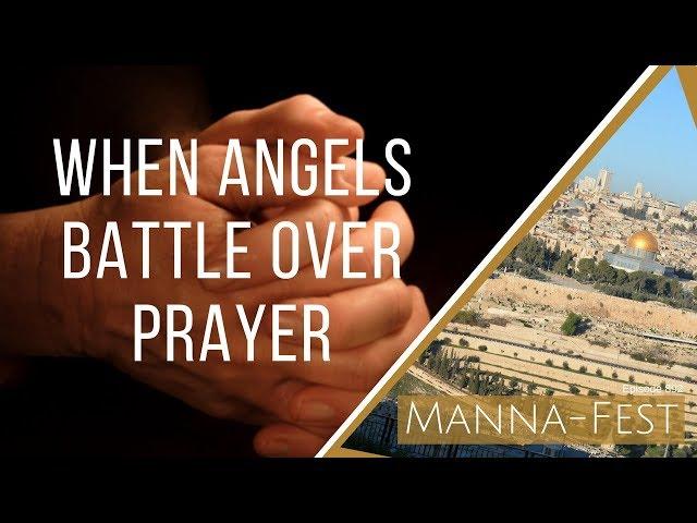 Evangelist Perry Stone:  When Angels Battle Over Prayer