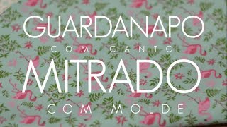 Guardanapo Mitrado com Molde (Tutorial Patchwork)