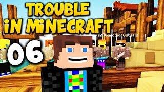FAIL GOMME SAGT RUNDE :D - in Trouble in Minecraft [TTT][Deutsch] #06