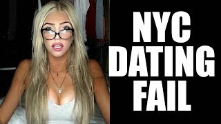 VLOG 7: NYC DATING FAIL