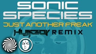 Sonic Species - Just Another Freak (Hujaboy Remix)