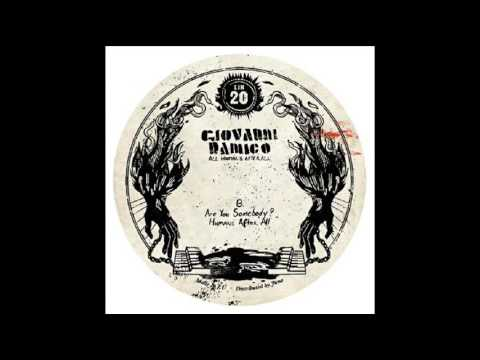 Giovanni Damico - Are You Somebody (All Human After All EP)