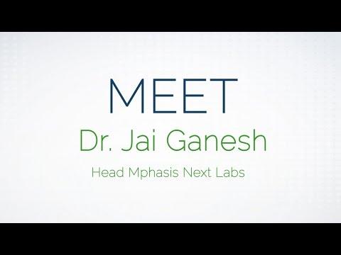 Mphasis Intern: Meet Dr. Jai Ganesh