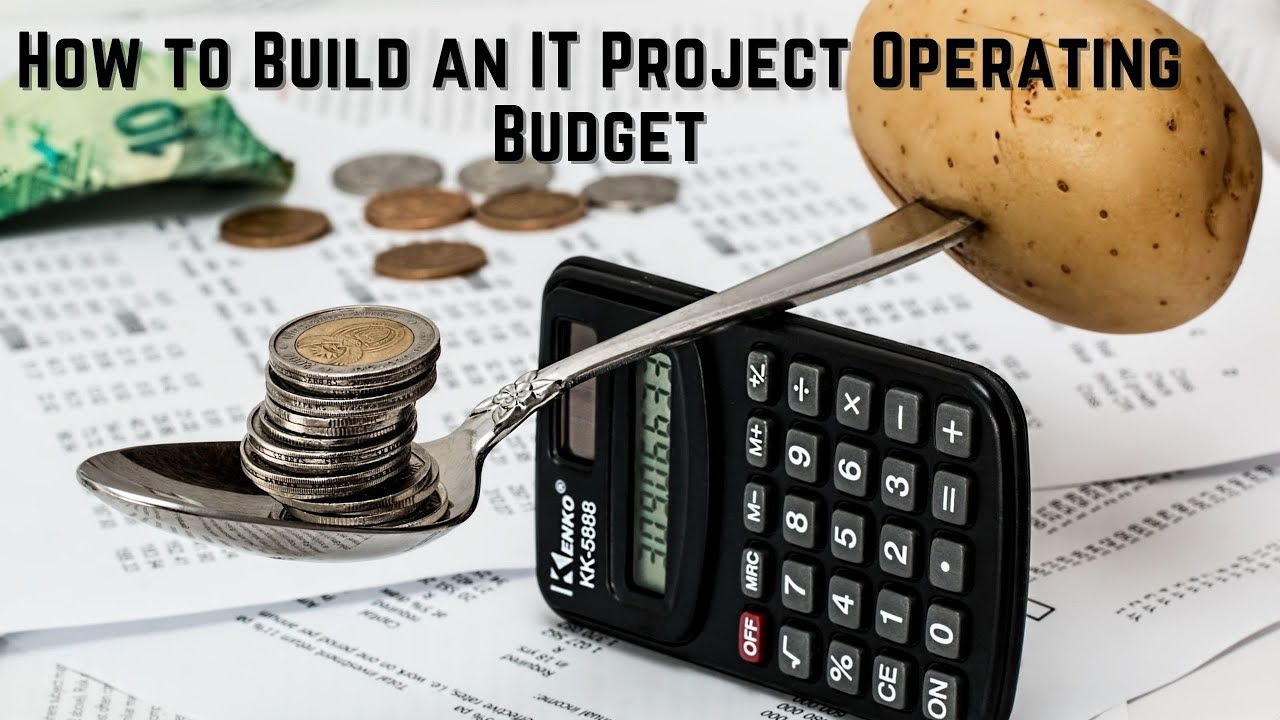 IT Project Operating Budget Overview