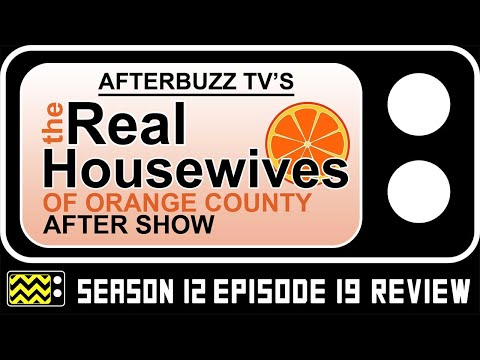 Real Housewives of Orange County Season 12 Episode 19 Review & Reaction | AfterBuzz TV