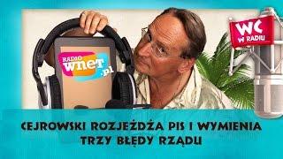 Cejrowski rozjeżdża PiS i wymienia trzy błędy rządu