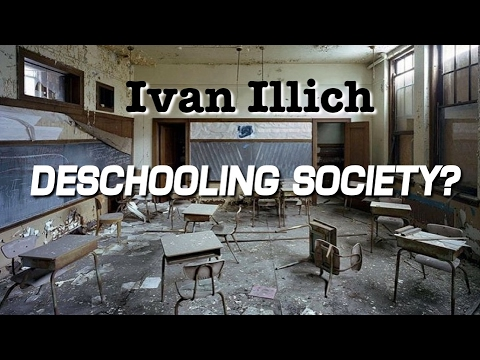 deschooling society Deschooling society first published by harper & row, usa, 1971 by ivan ilich reviewed by mike woods ivan illich wrote 'deschooling society' in 1971 and yet this book stands the test of time.
