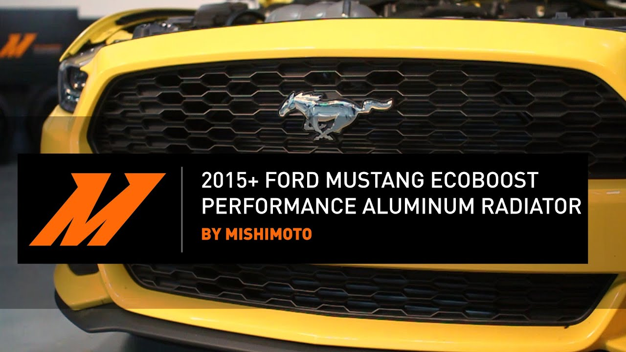 2015 ford mustang ecoboost performance aluminum radiator installation guide by mishimoto
