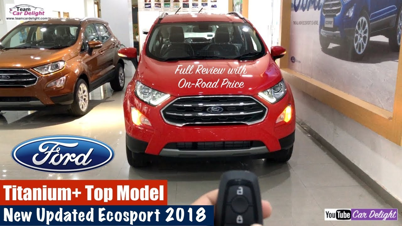 New Ford Ecosport 2018 Top Model Titanium Plus Detailed Review