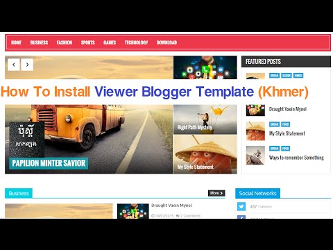 How To Install Viewer Blogger Template (Khmer)