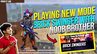FREEFIRE || PLAYING NEW BRICK SWINGER MODE WITH NOOB BROTHER || REACTION ON COLLECTION ||