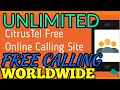 How to Call Anyone Worldwide for Free - No Download Required [With Proof]