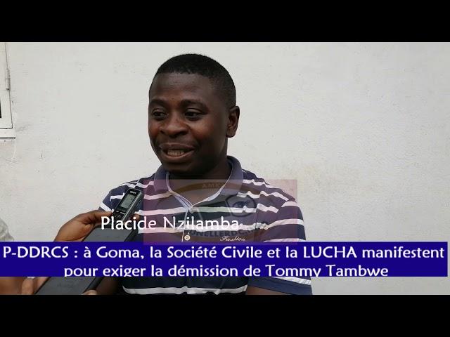P-DDRCS : à Goma, la Société Civile et la LUCHA manifestent pour exiger la démission de Tommy Tambwe