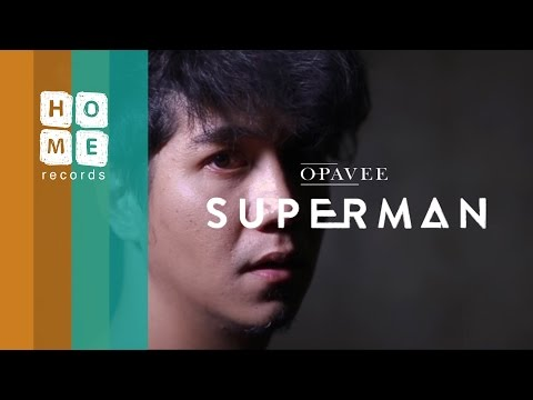 O-Pavee - Superman [ Official MV ]