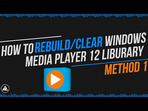 How to Rebuild/Clear Window Media Player (Fix Corrupt Library)