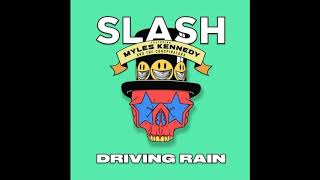 Slash ft. Myles Kennedy - Driving Rain |New Single 2018| thumbnail