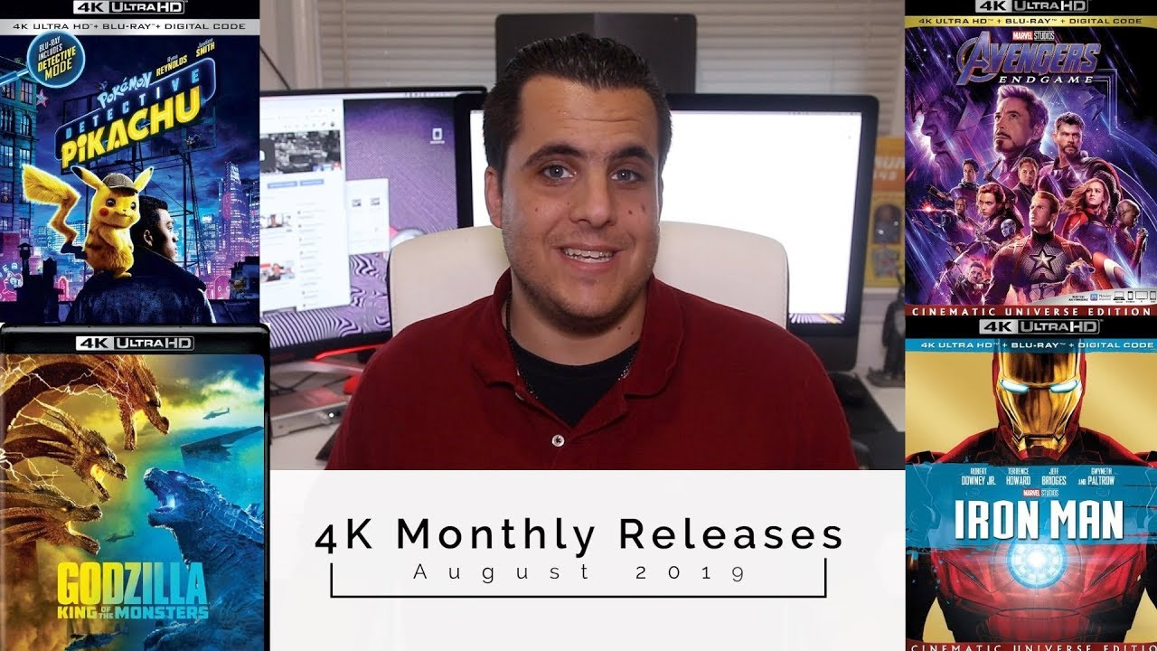 4K Monthly Releases August 2019