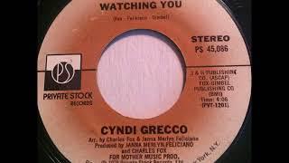 Cyndi Grecco - Watching You - '70s Girl-Group Pop