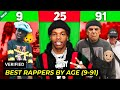 BEST RAPPERS BY AGE 9 - 91 Years Old