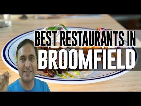 Best Restaurants & Places To Eat In Broomfield, Colorado CO