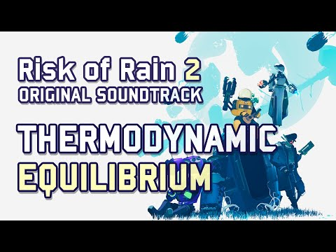Chris Christodoulou - Thermodynamic Equilibrium   Risk of Rain 2 (2020)