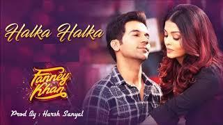 Halka Halka - Instrumental Cover Mix (Fanney Khan/Sunidhi Chauhan) | Harsh Sanyal |