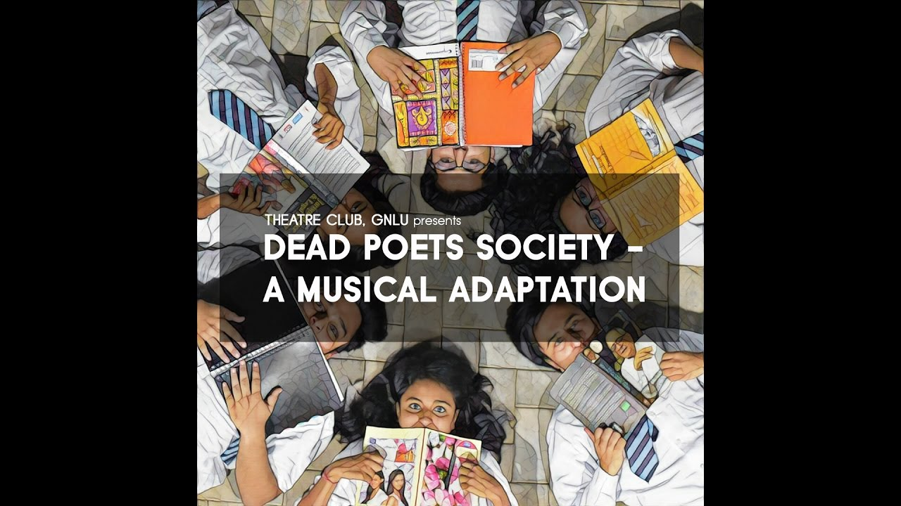 dead poets society a musical adaptation dead poets society a musical adaptation