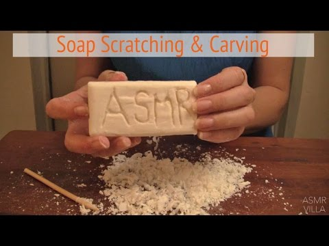 ASMR * Soap Scratching & Carving * Tapping & Scratching * Fast Tapping * No Talking * ASMRVilla