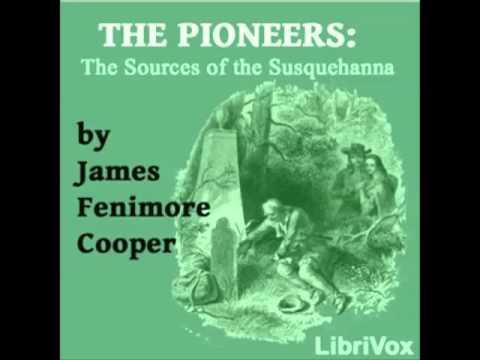 The Pioneers (FULL audiobook) by James Fenimore Cooper - part 1