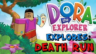 Dora The Explorer Explores Roblox: Death Run