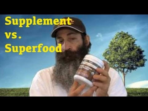 Supplements VS. Superfoods