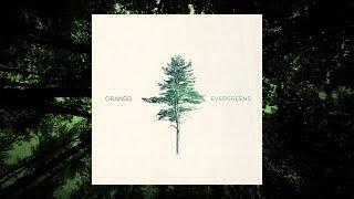 Orango - Evergreens - Teaser #1