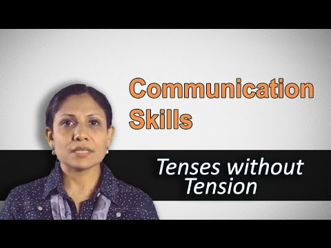 Best tips on Communication Skills and English Grammar- Tenses without Tension
