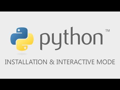 Python Tutorial - Installation and Interactive Mode