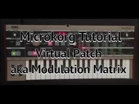 Microkorg Tutorial: Virtual Patch (aka Modulation Matrix)