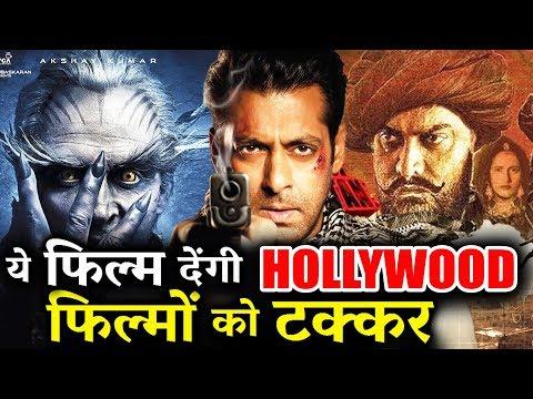 Salman, Aamir और Akshay की ये आने वाली फिल्मे देंगी Hollywood को टक्कर